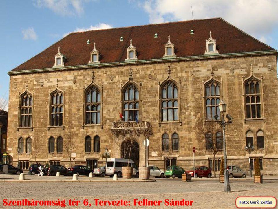 Szentháromság tér 6, Tervezte: Fellner Sándor