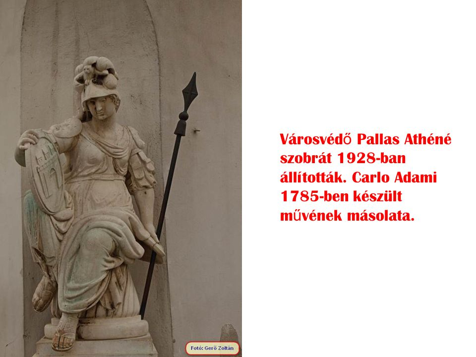 Városvédő Pallas Athéné szobrát 1928-ban állították