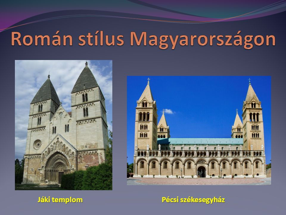 Román stílus Magyarországon