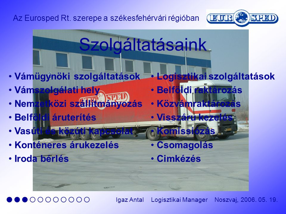 Az Eurosped Rt. szerepe a székesfehérvári régióban