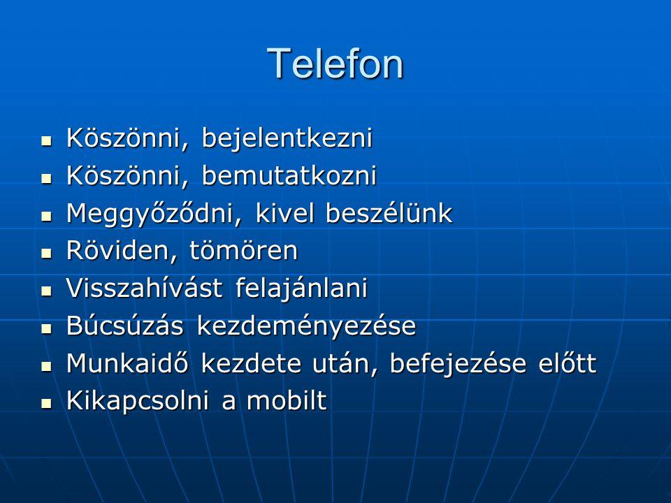 Telefon Köszönni, bejelentkezni Köszönni, bemutatkozni