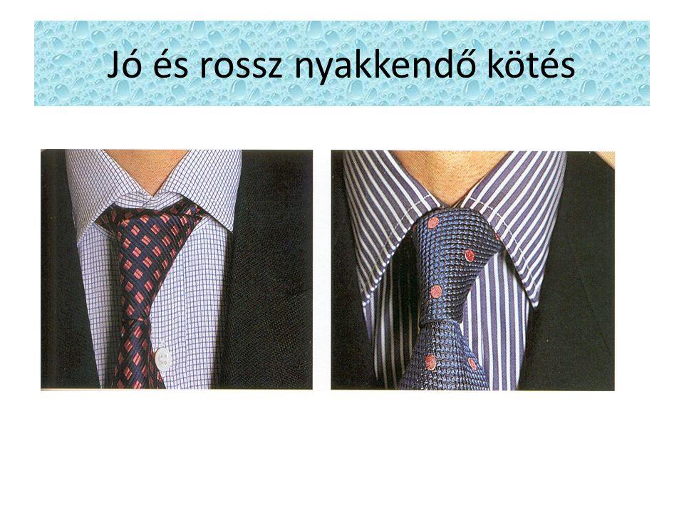 Jó és rossz nyakkendő kötés