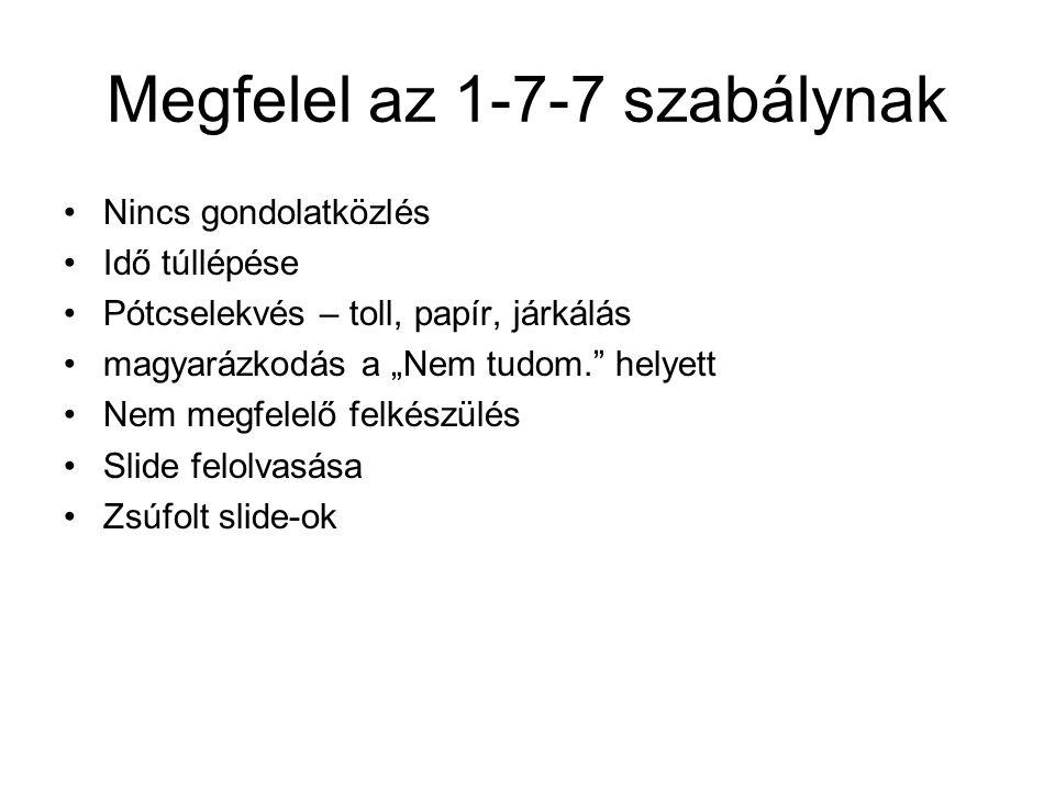 Megfelel az 1-7-7 szabálynak