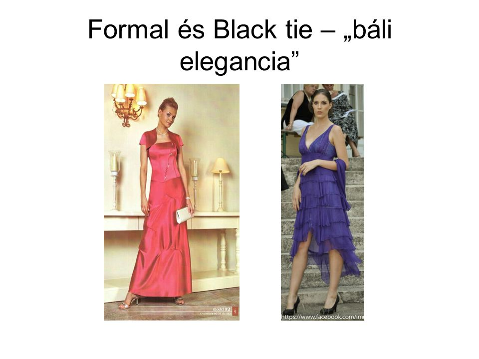 "Formal és Black tie – ""báli elegancia"