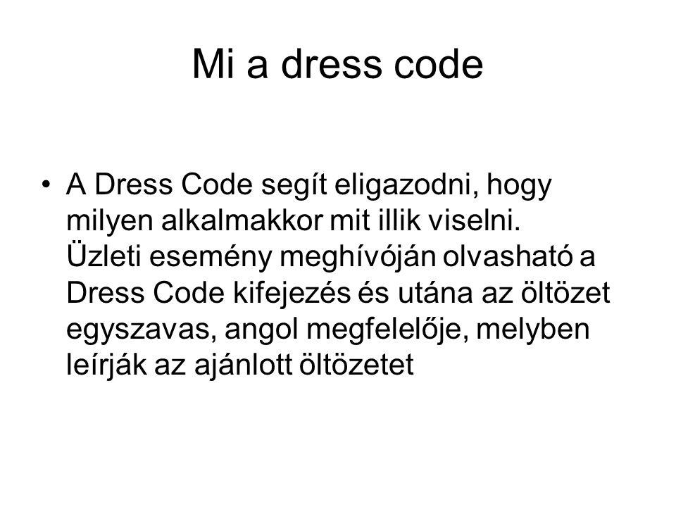 Mi a dress code