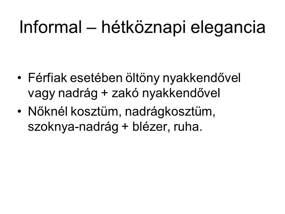 Informal – hétköznapi elegancia