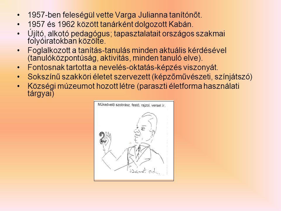 1957-ben feleségül vette Varga Julianna tanítónőt.