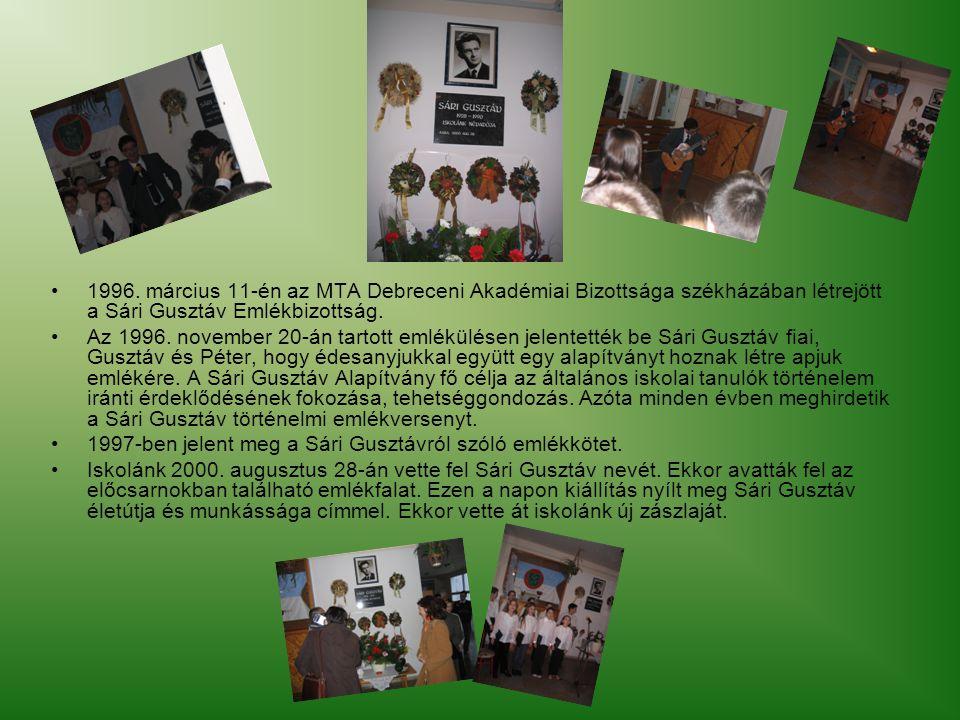 1996. március 11-én az MTA Debreceni Akadémiai Bizottsága székházában létrejött a Sári Gusztáv Emlékbizottság.