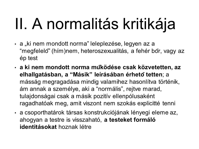 II. A normalitás kritikája