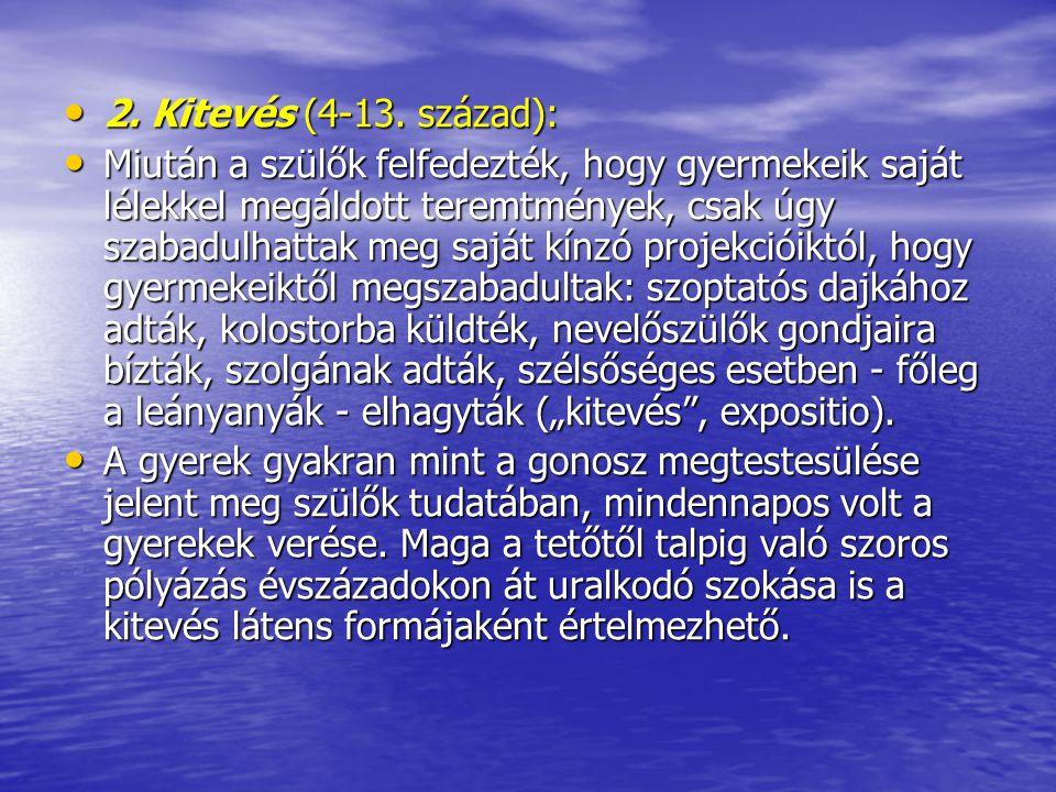 2. Kitevés (4-13. század):