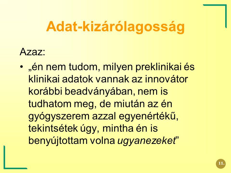 Adat-kizárólagosság Azaz: