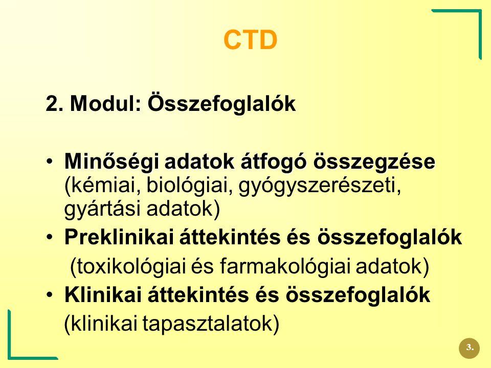 CTD 2. Modul: Összefoglalók