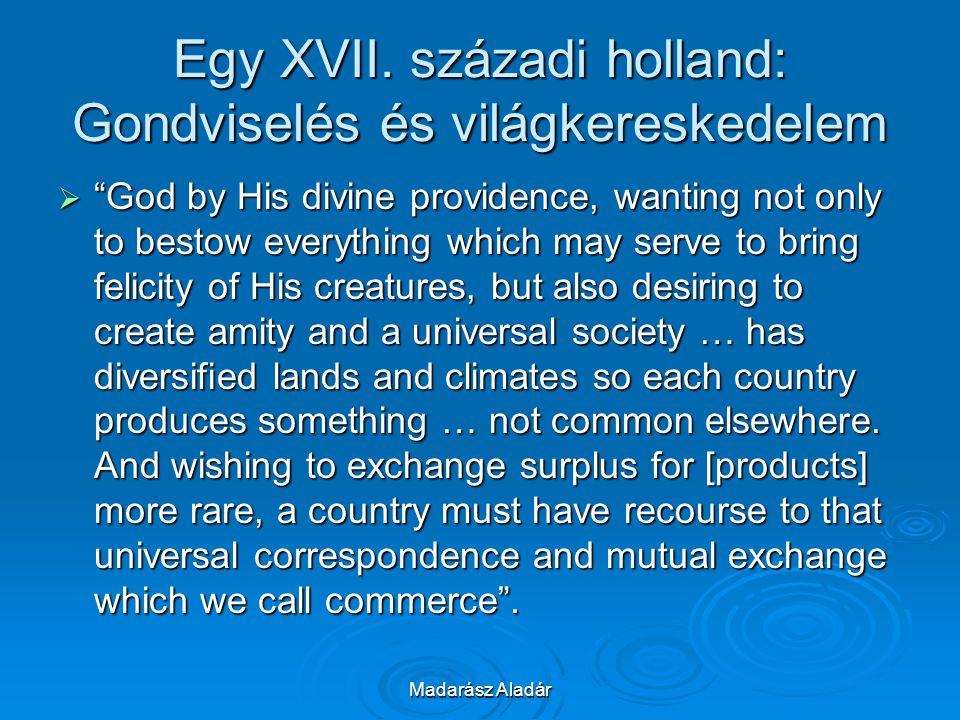 Egy XVII. századi holland: Gondviselés és világkereskedelem