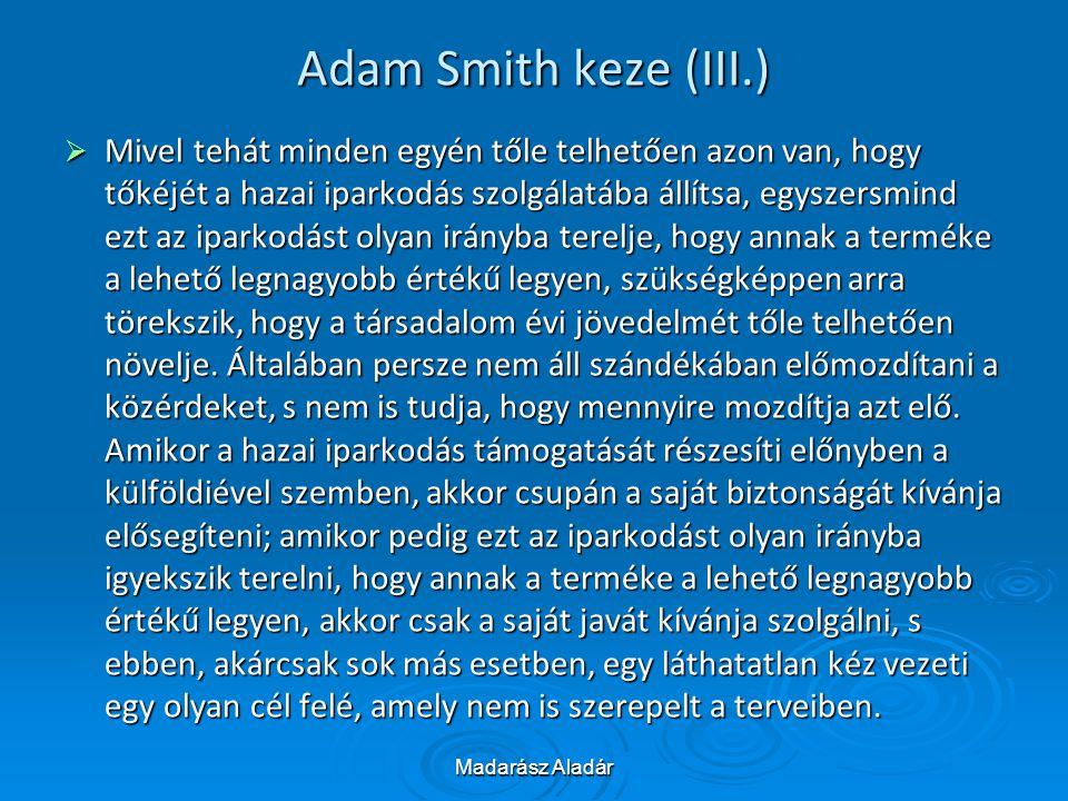 Adam Smith keze (III.)