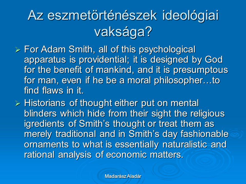Az eszmetörténészek ideológiai vaksága