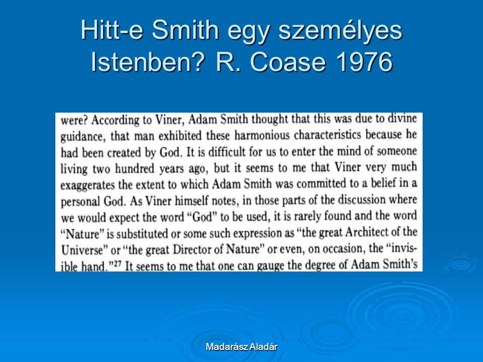 Hitt-e Smith egy személyes Istenben R. Coase 1976