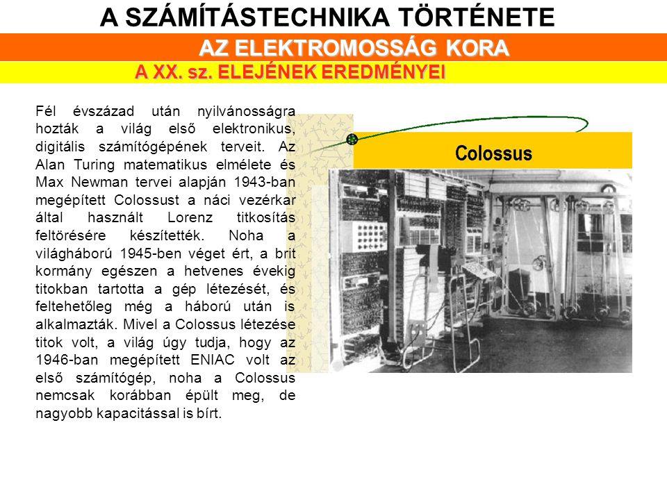 A SZÁMÍTÁSTECHNIKA TÖRTÉNETE A XX. sz. ELEJÉNEK EREDMÉNYEI