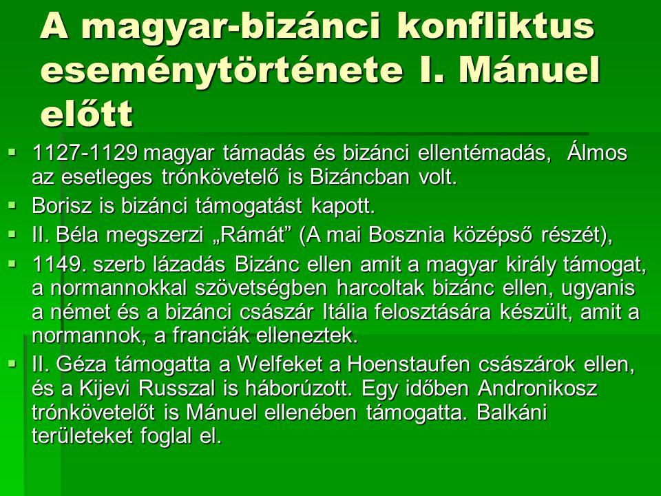 A magyar-bizánci konfliktus eseménytörténete I. Mánuel előtt