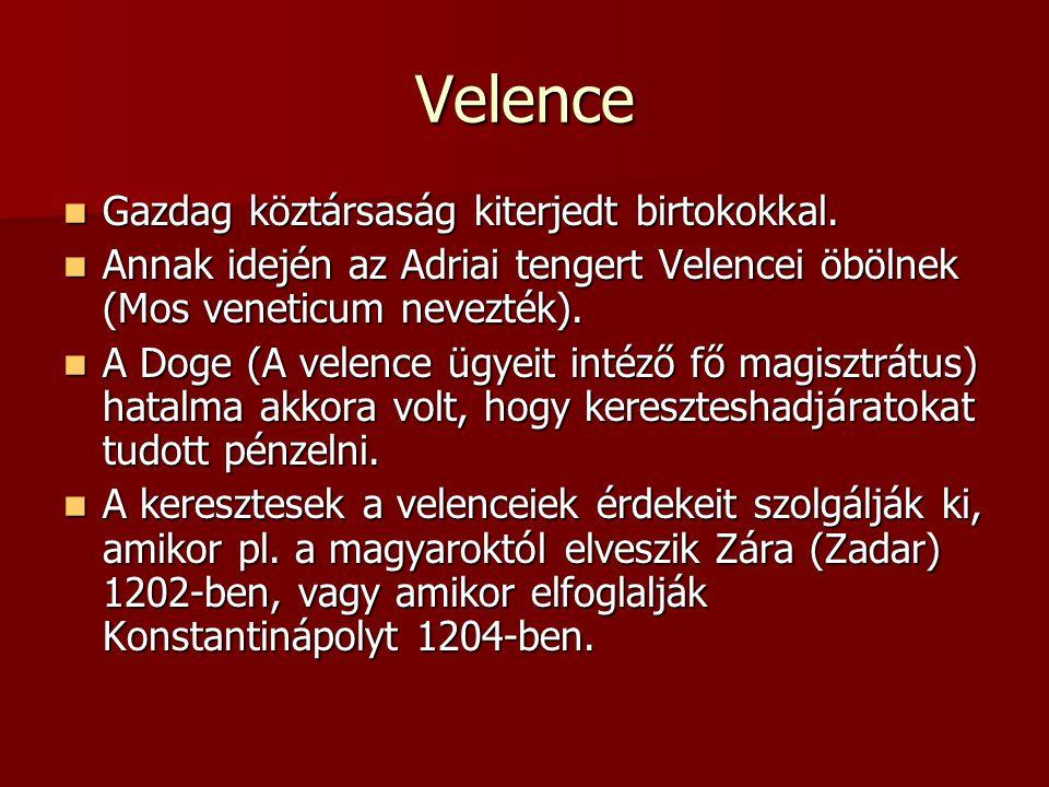 Velence Gazdag köztársaság kiterjedt birtokokkal.