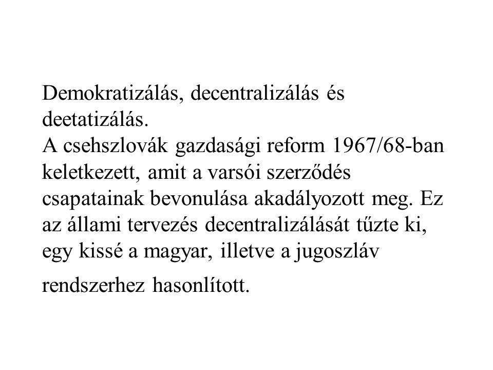 Demokratizálás, decentralizálás és deetatizálás