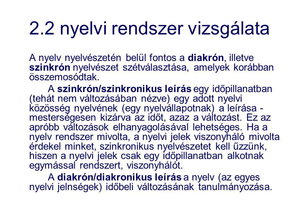 2.2 nyelvi rendszer vizsgálata