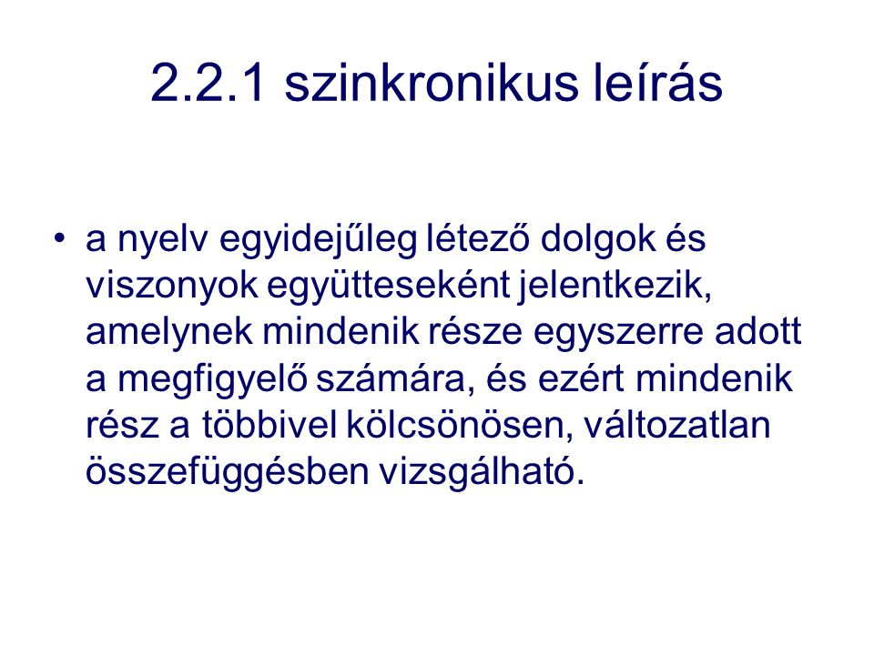 2.2.1 szinkronikus leírás