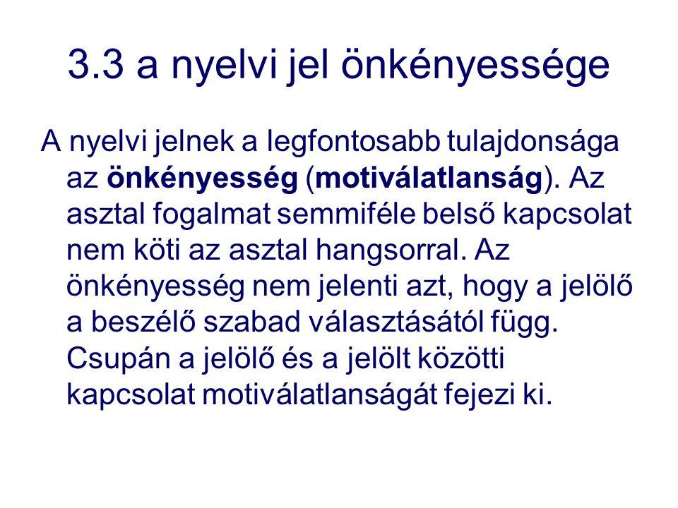 3.3 a nyelvi jel önkényessége