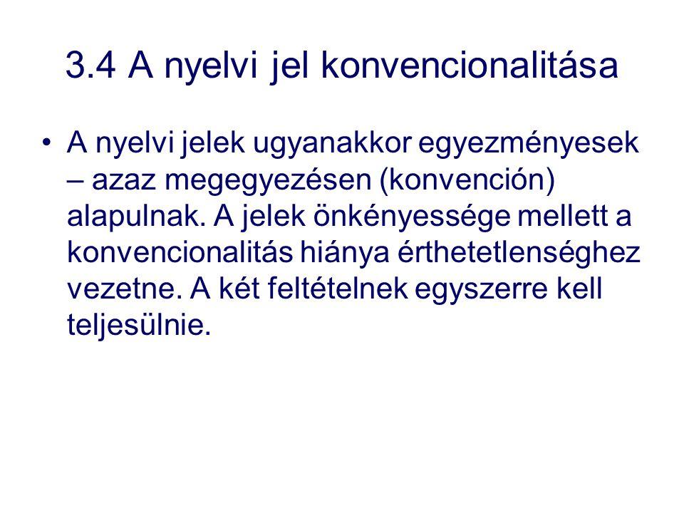 3.4 A nyelvi jel konvencionalitása