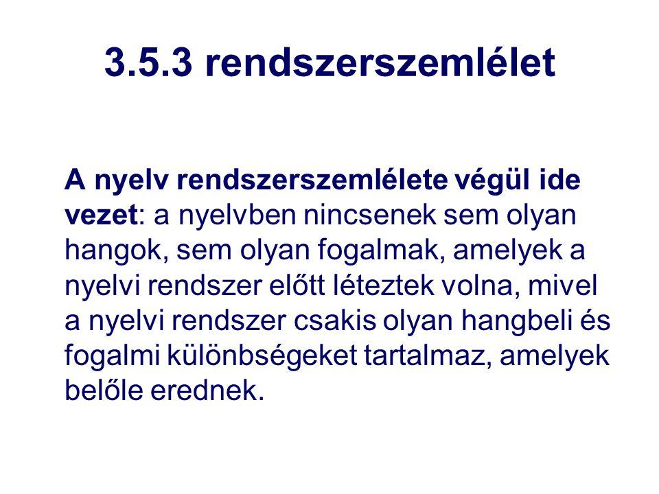 3.5.3 rendszerszemlélet