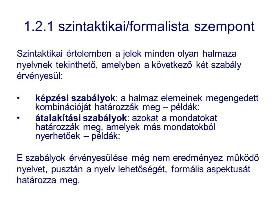 1.2.1 szintaktikai/formalista szempont