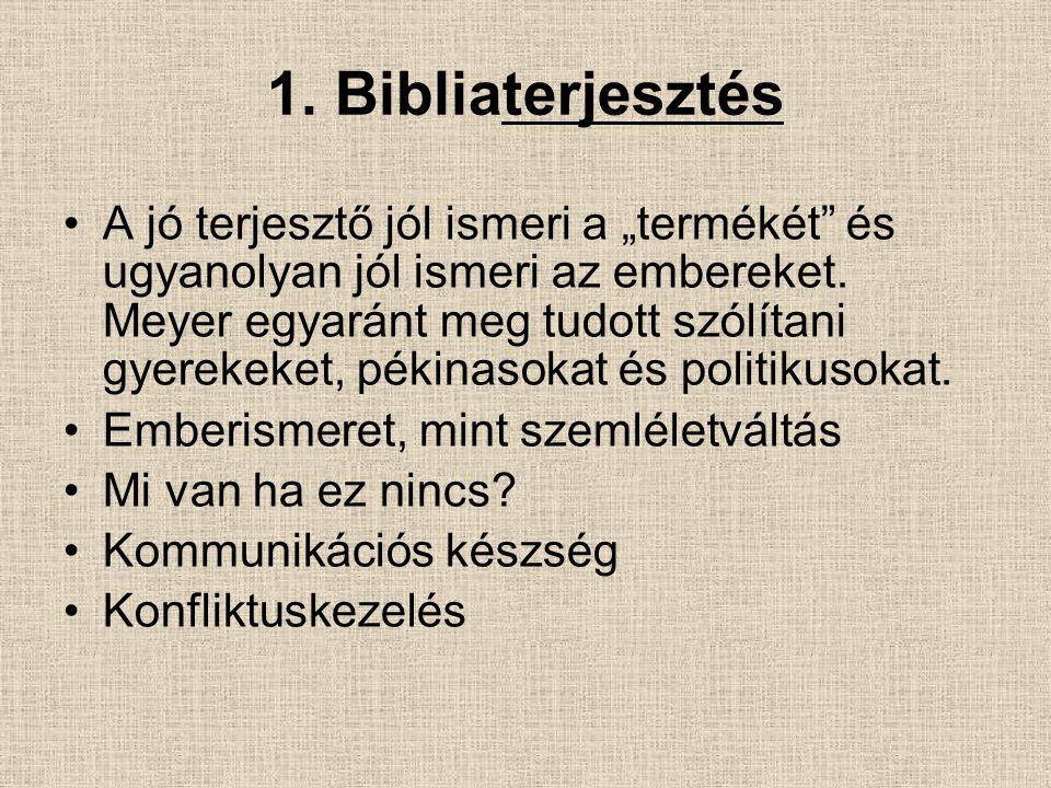 1. Bibliaterjesztés