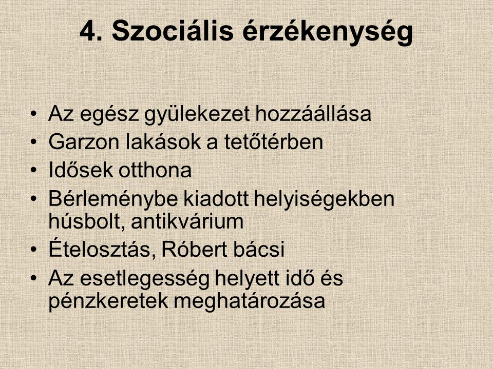 4. Szociális érzékenység