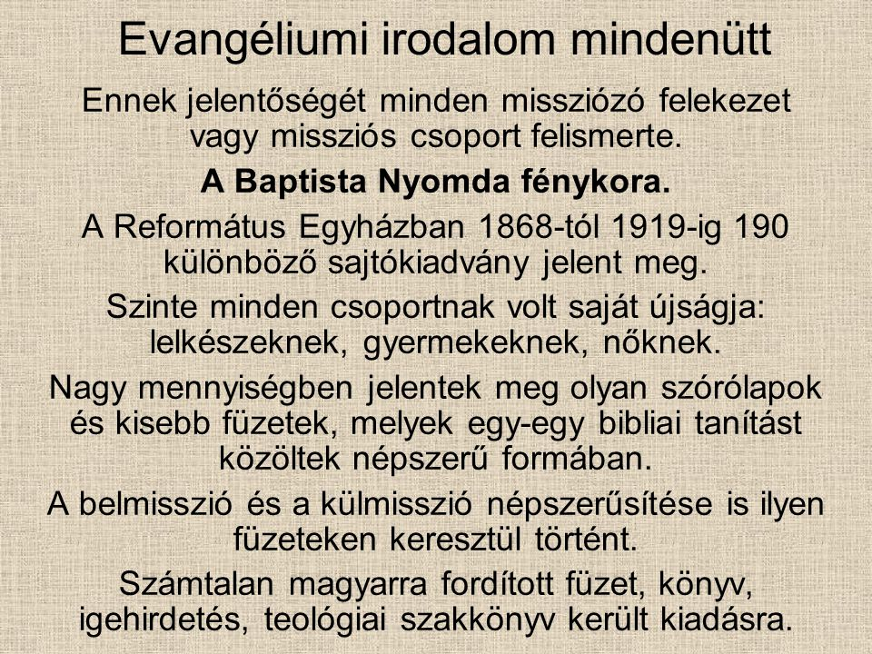 Evangéliumi irodalom mindenütt