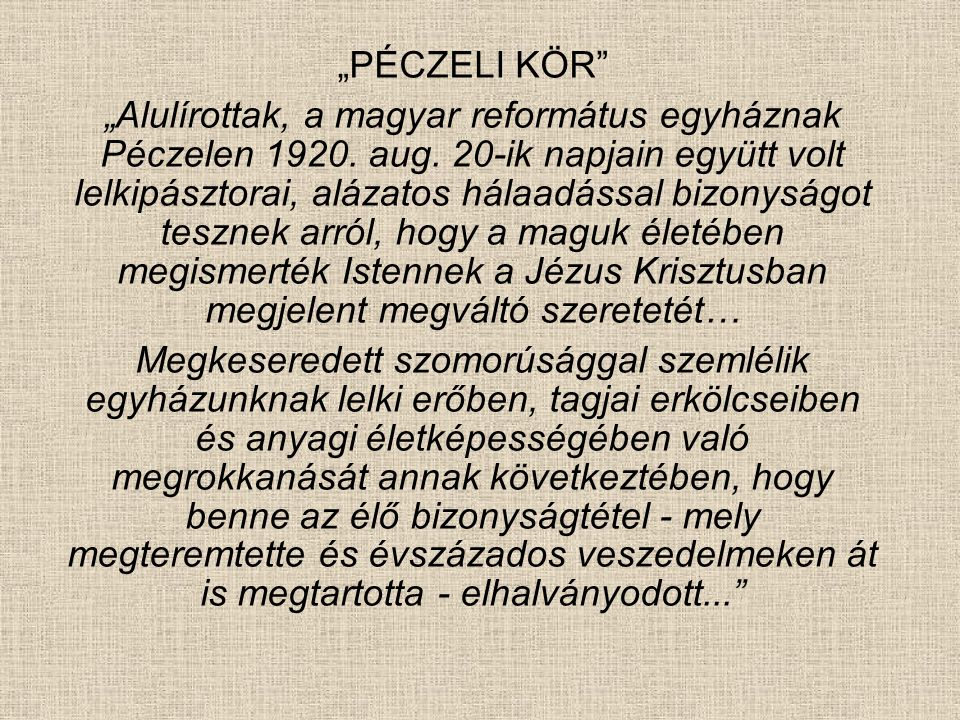 """""""PÉCZELI KÖR"""