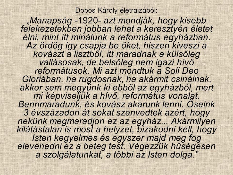 Dobos Károly életrajzából: