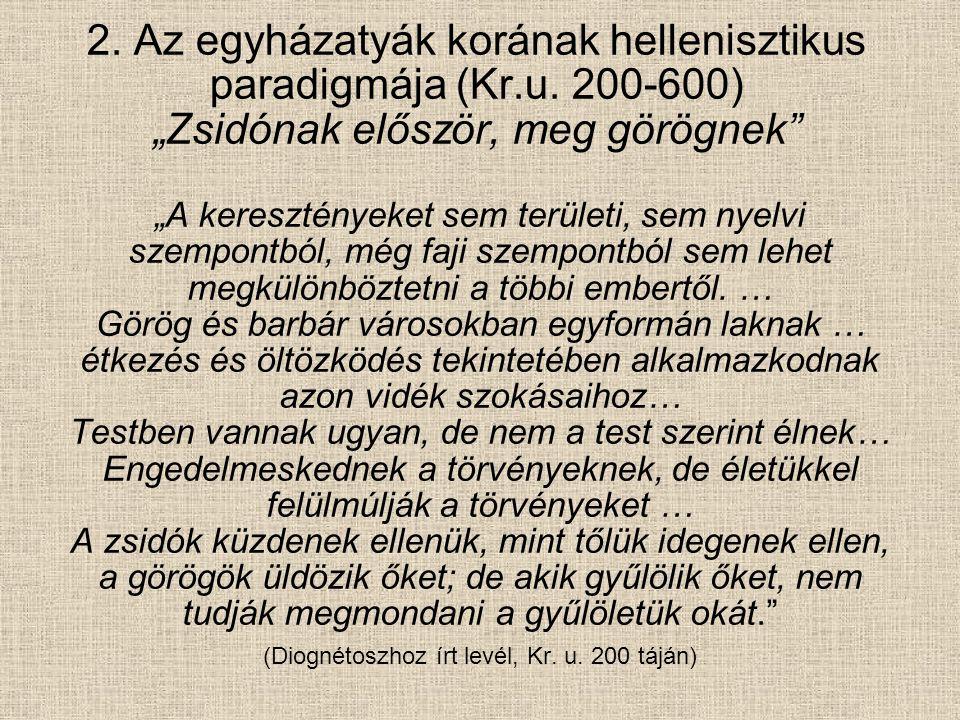 (Diognétoszhoz írt levél, Kr. u. 200 táján)