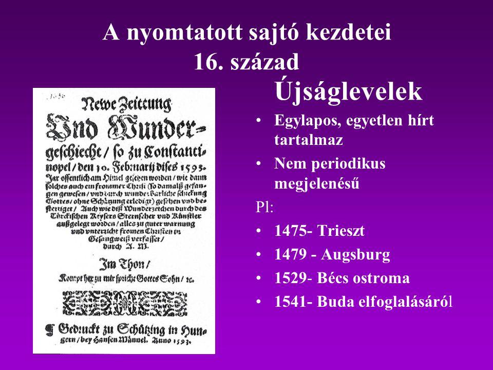 A nyomtatott sajtó kezdetei 16. század