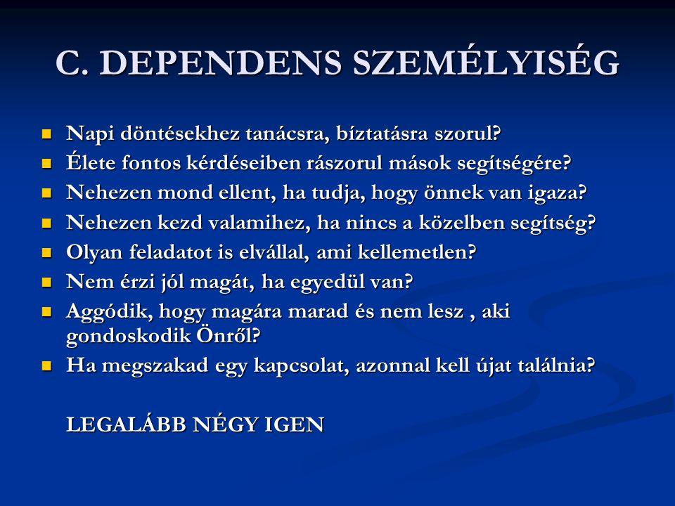 C. DEPENDENS SZEMÉLYISÉG