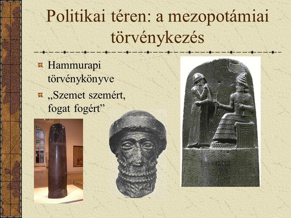 Politikai téren: a mezopotámiai törvénykezés