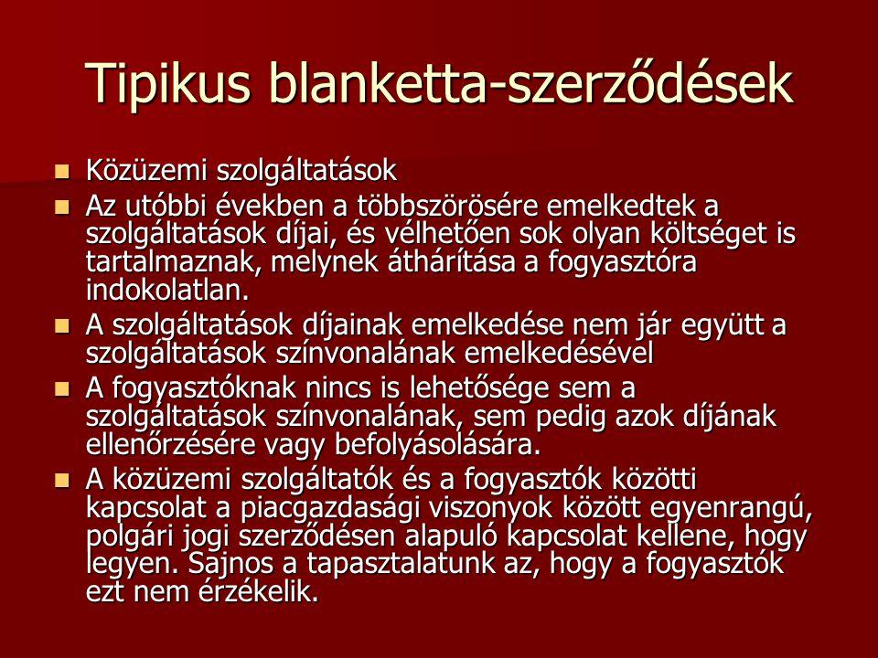 Tipikus blanketta-szerződések