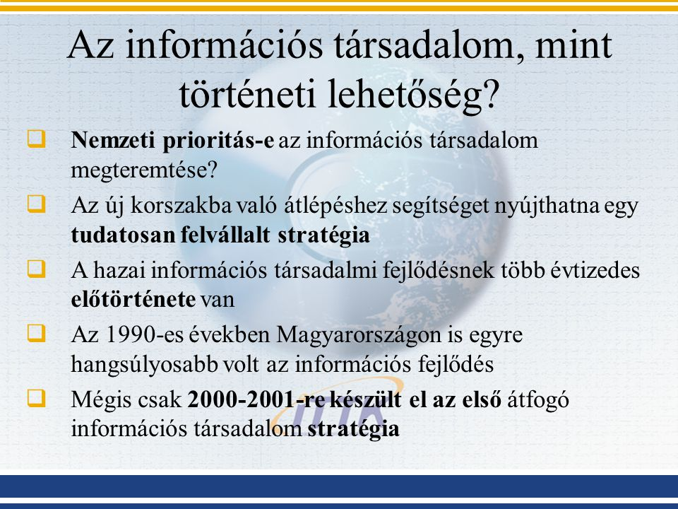 Az információs társadalom, mint történeti lehetőség