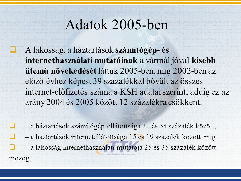 Adatok 2005-ben