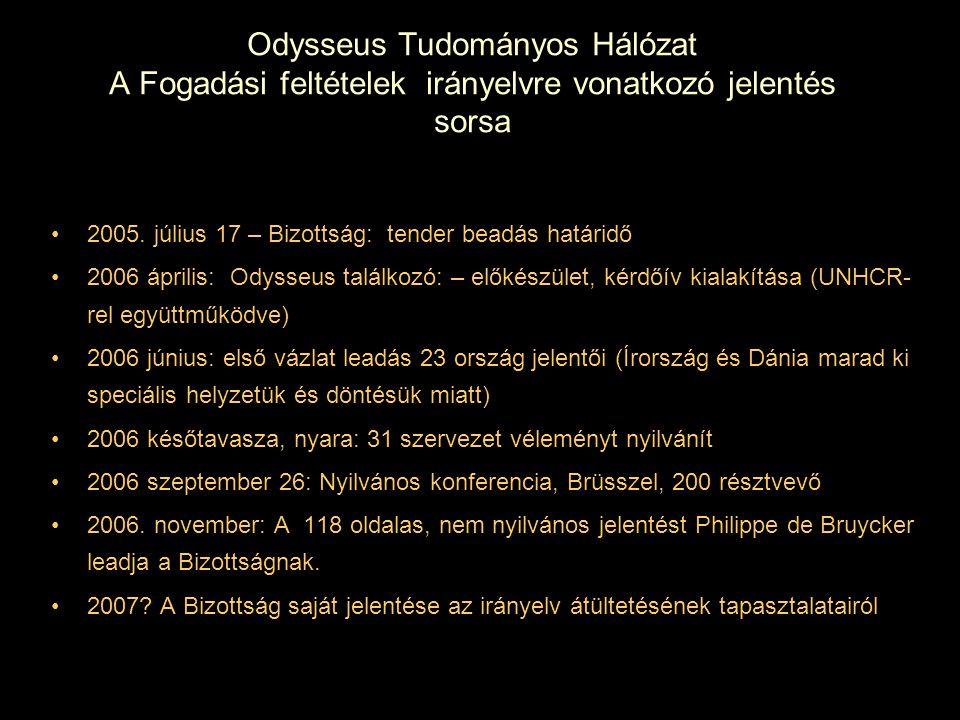 Odysseus Tudományos Hálózat A Fogadási feltételek irányelvre vonatkozó jelentés sorsa