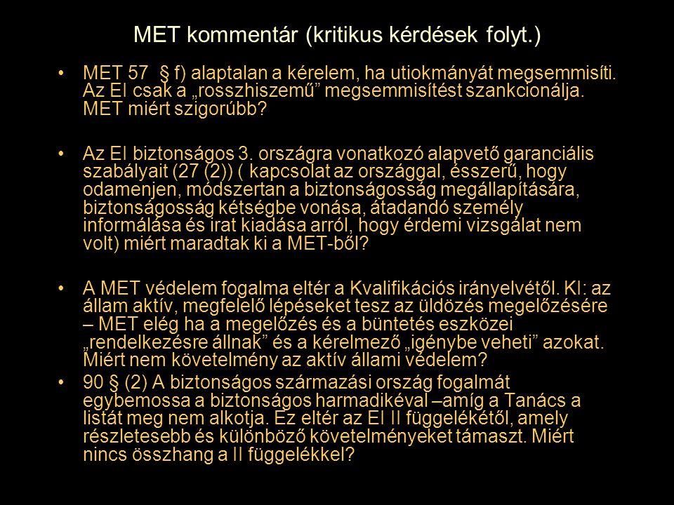 MET kommentár (kritikus kérdések folyt.)
