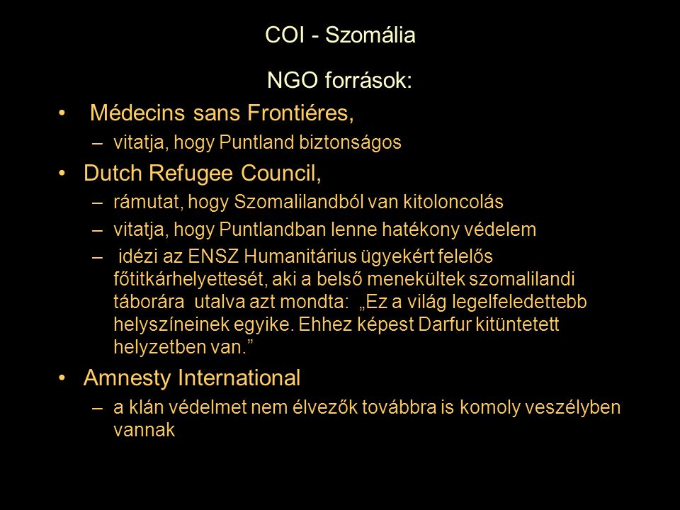 Médecins sans Frontiéres, Dutch Refugee Council,