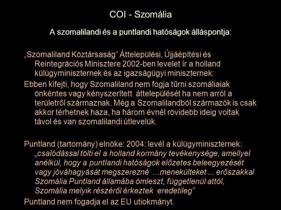 A szomalilandi és a puntlandi hatóságok álláspontja: