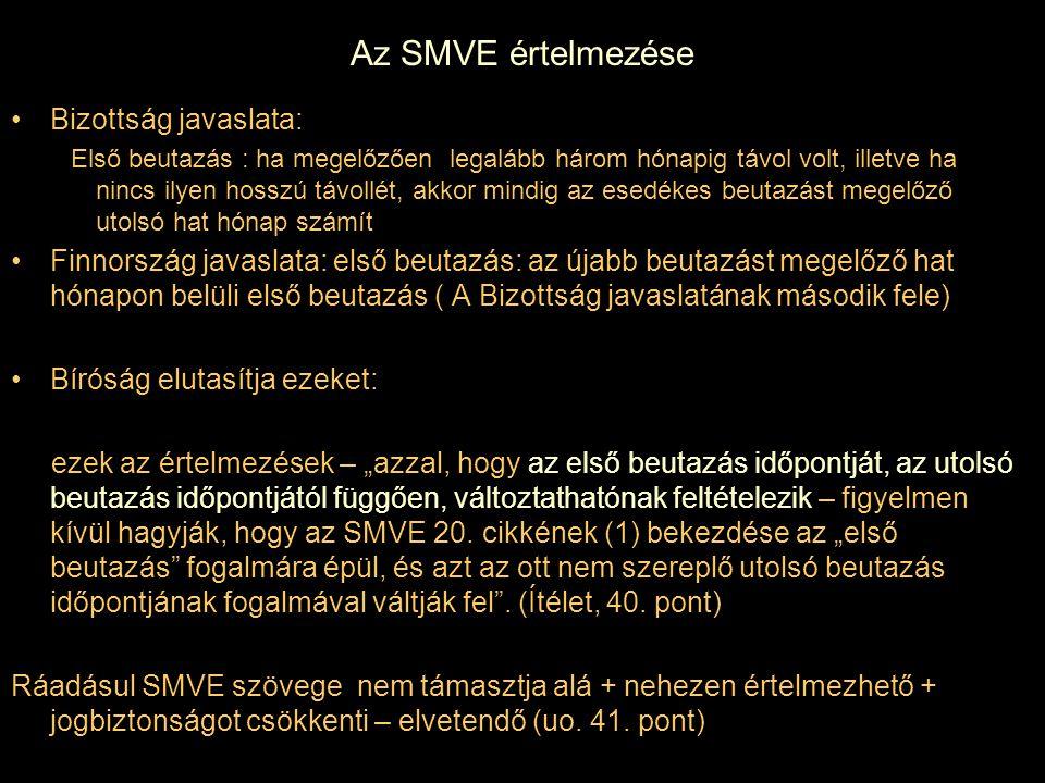 Az SMVE értelmezése Bizottság javaslata: