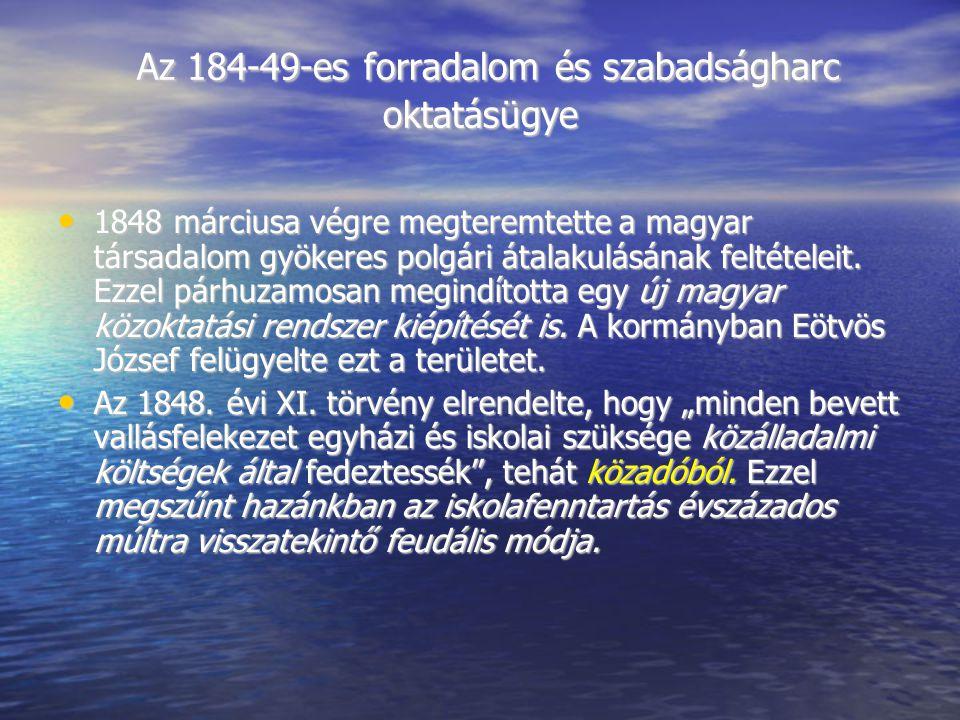 Az 184-49-es forradalom és szabadságharc oktatásügye