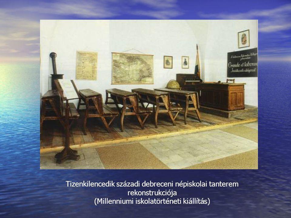 Tizenkilencedik századi debreceni népiskolai tanterem rekonstrukciója