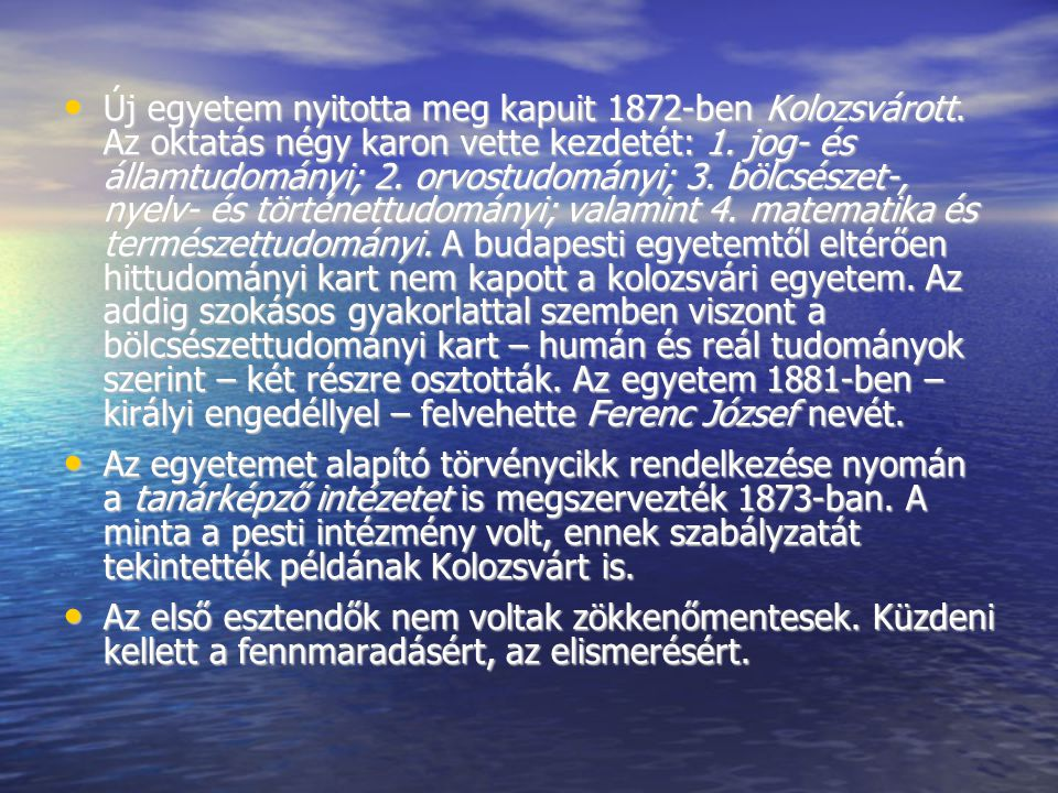 Új egyetem nyitotta meg kapuit 1872-ben Kolozsvárott